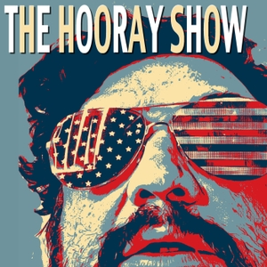 The Hooray Show by Horatio Sanz, Chad Krueger