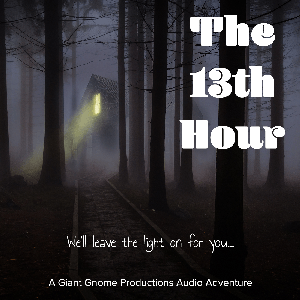 The 13th Hour by Giant Gnome Productions