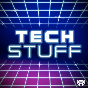 TechStuff by iHeartRadio