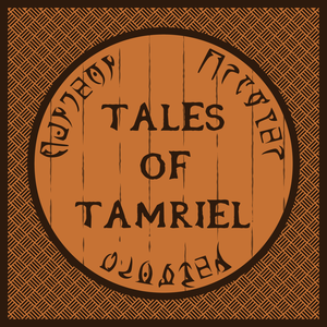 Tales of Tamriel | An Elder Scrolls Online Podcast by The Dungeon Crawler Network