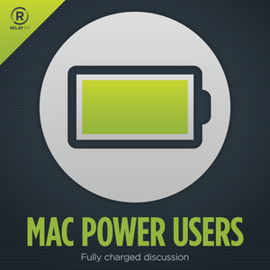Mac Power Users by Relay FM