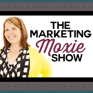 The Marketing Moxie Podcast by Maggie Patterson