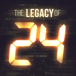 The Legacy of 24 | 24 Legacy & Non-spoiler 24 Rewatch Jack Bauer & Twenty Four Legacy on Fox by The Watch and Talk Film & TV Podcast Network