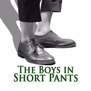 The Boys in Short Pants by The Boys in Short Pants