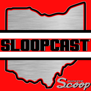SloopCast - THE Ohio State Buckeyes Podcast by SloopCast Media & Buckeye Scoop Radio Network