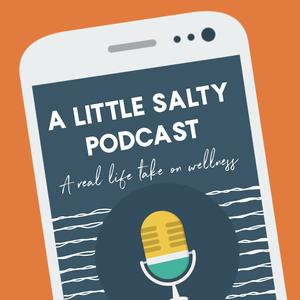 A Little Salty by Jen & Bailey