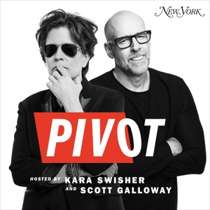 Pivot with Kara Swisher and Scott Galloway by Re/code Radio