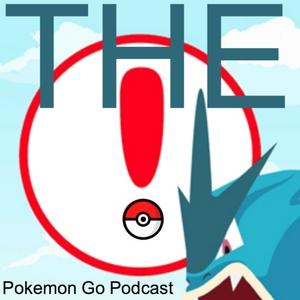 THE Pokemon Go Podcast (sometimes also spelt Pokémon) by Matt Saraceni, Siobhan McGinnity, Michael Burke