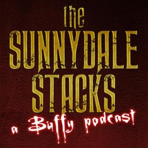 The Sunnydale Stacks: A Buffy Podcast by 27th Letter Productions