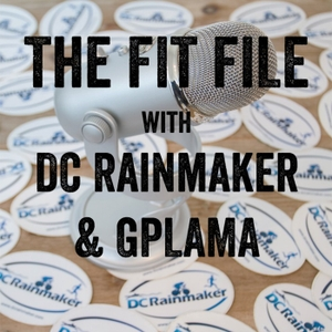 The FIT File with DC Rainmaker and GPLAMA by DC Rainmaker & GPLAMA