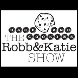 Cake & Cookies: The Robb & Katie Show by Robb Spewak & Katie von Herrmann - MORE Broadcasting