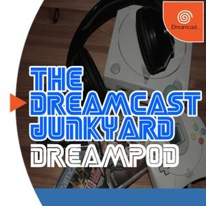 The Dreamcast Junkyard DreamPod by The Dreamcast Junkyard