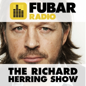 The Richard Herring Show by info@fubarradio.com (Fubar Radio)