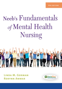 Neeb's Fundamentals of Mental Health Nursing, 4th Edition by F.A. Davis