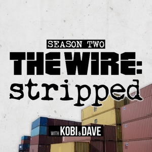 The Wire Stripped by Stripped Media