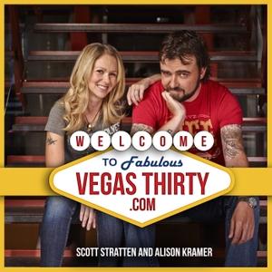 The Vegas 30: Vegas Tips and Tricks for those over 30 by Scott Stratten & Alison Kramer