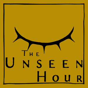 The Unseen Hour by The Unseen Hour