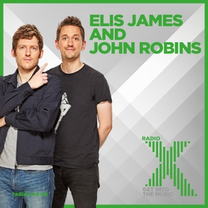 Elis James and John Robins on Radio X Podcast by Radio X
