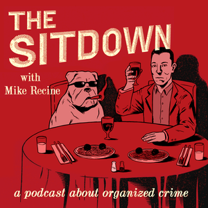 The Sitdown w/ Mike Recine by Mike Recine