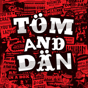 A Mediocre Time with Tom and Dan by Tom Vann and Dan Dennis
