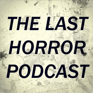 The Last Horror Podcast by Christopher Brown