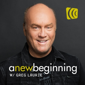 A New Beginning with Greg Laurie by Greg Laurie