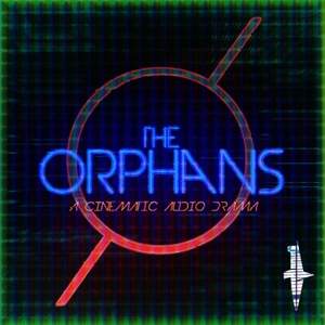 The Orphans by The Light and Tragic Company