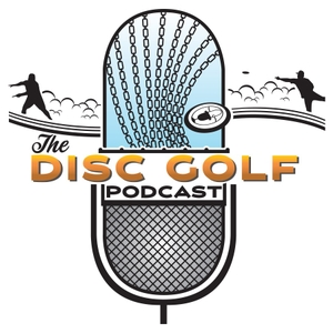 The Disc Golf Podcast by The Disc Golf Podcast