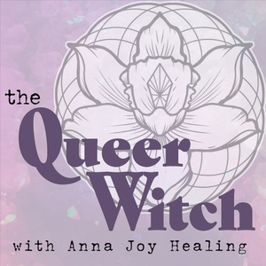 The Queer Witch Podcast by Anna Joy