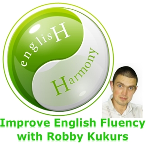 English Harmony Podcast: Improve English Fluency | Improve Spoken English | Learn English