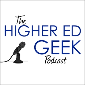 The Higher Ed Geek Podcast by Dustin Ramsdell
