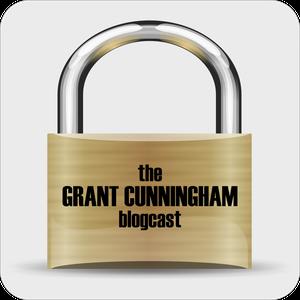 The Grant Cunningham Blogcast by Grant Cunningham