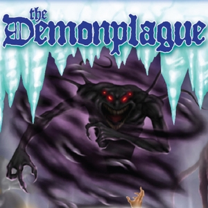 The Demonplague by Dont Split The Podcast Network