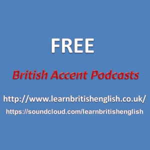 British Accent Podcasts by Chris