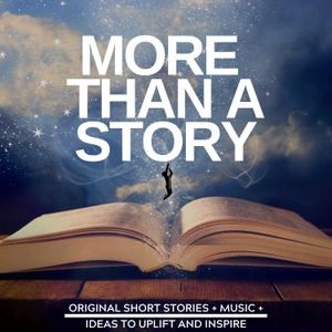More Than A Story: Short Stories and a Little More! by The Roaming Scholar (Derek Henig)