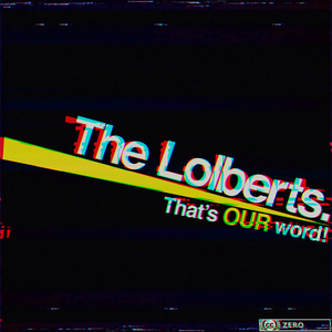 The Lolberts by The Lolberts