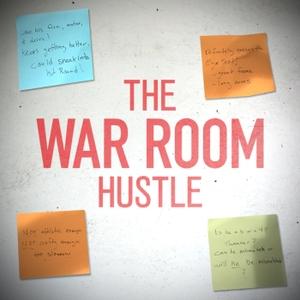 The War Room Hustle by Elan Vinokurov, Jonathan Wasserman, Ed Isaacson, Derek Bodner, Jake Fischer, Jeremy Woo