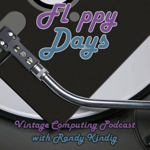 FloppyDays Vintage Computing Podcast by Randall Kindig