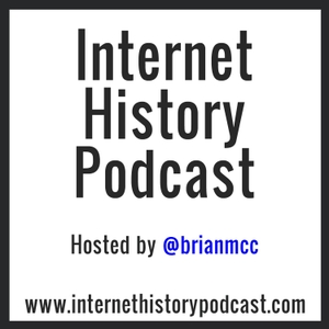 Internet History Podcast by Brian McCullough