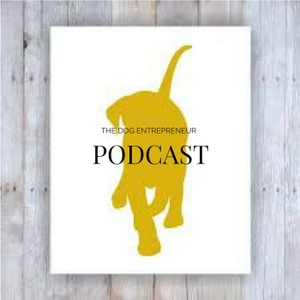 The Dog Entrepreneur by Gary Cassera
