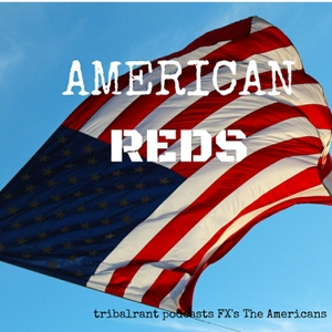 The Americans - tribalrant - American Reds by @michellefromtn