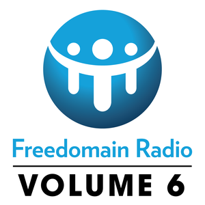 Freedomain Radio! Volume 6: Shows 2120-2575 by Stefan Molyneux
