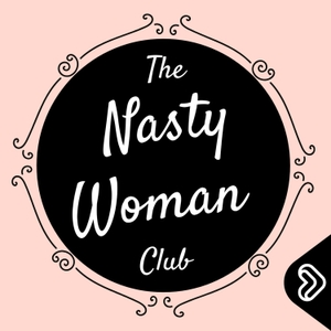 The Nasty Woman Club by Lipp Media