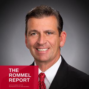 The Rommel Report by Florida State Representative Bob Rommel