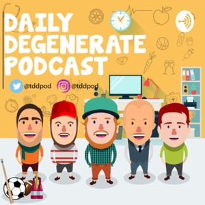 The Daily Degenerate Podcast by The Daily Degenerate
