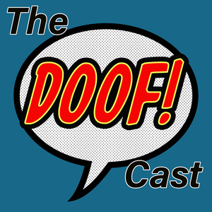 The Doofcast by Doof! Media