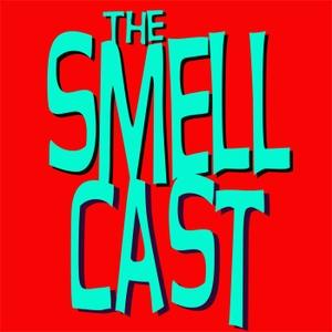 The Smellcast by Toppie Smellie