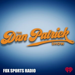 The Dan Patrick Show by Dan Patrick Podcast Network & iHeartRadio
