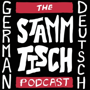 The Stammtisch Podcast | German Language Learning by Kenneth B. Sweet | Educator | Beer Drinker