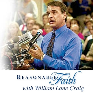Reasonable Faith Podcast by William Lane Craig